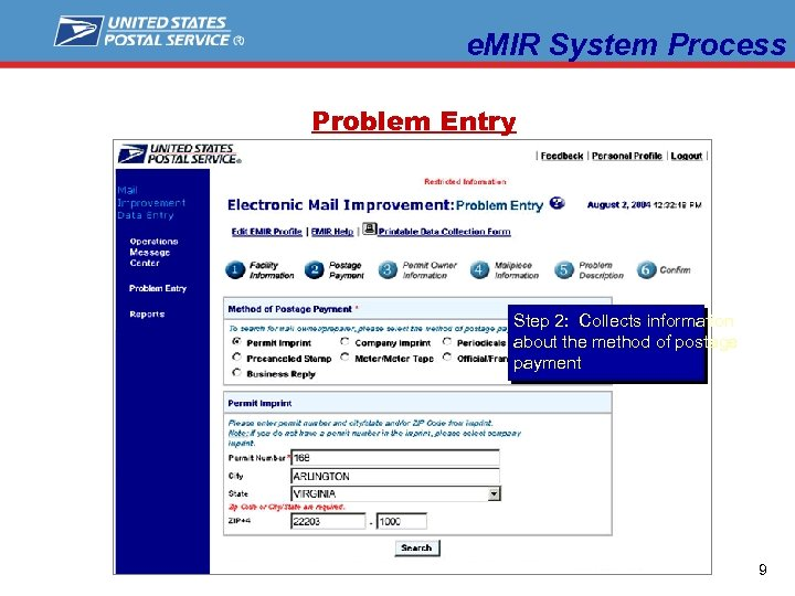 e. MIR System Process Problem Entry Step 2: Collects information about the method of