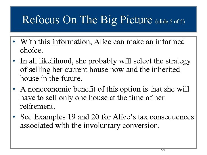 Refocus On The Big Picture (slide 5 of 5) • With this information, Alice