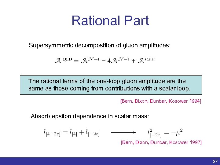 Rational Part Supersymmetric decomposition of gluon amplitudes: The rational terms of the one-loop gluon