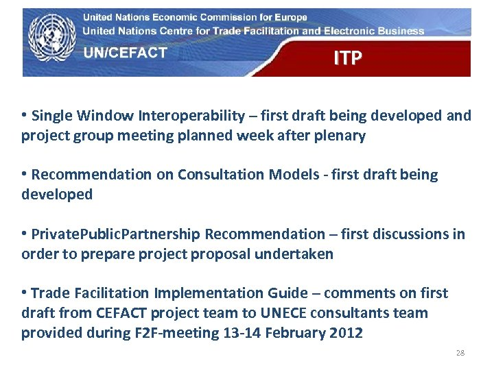UN Economic Commission for Europe ITP • Single Window Interoperability – first draft being
