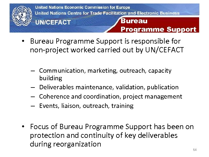 UN Economic Commission for Europe Bureau Programme Support • Bureau Programme Support is responsible