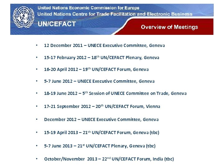 UN Economic Commission for Europe Overview of Meetings • 12 December 2011 – UNECE