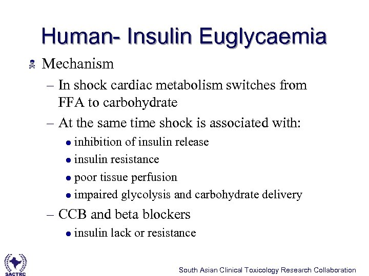 Human- Insulin Euglycaemia N Mechanism – In shock cardiac metabolism switches from FFA to