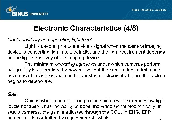 Electronic Characteristics (4/8) Light sensitivity and operating light level Light is used to produce