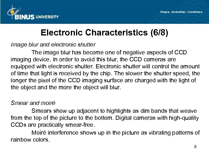Electronic Characteristics (6/8) Image blur and electronic shutter The image blur has become one