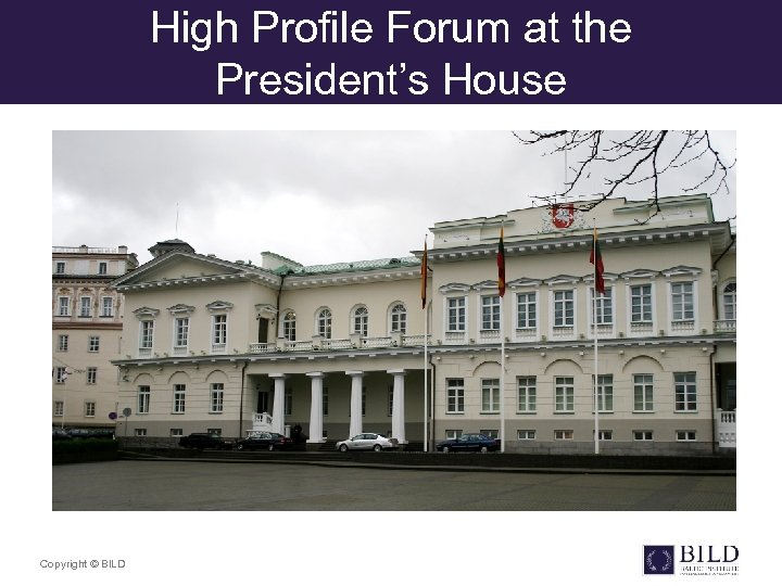 High Profile Forum at the President's House Copyright © BILD
