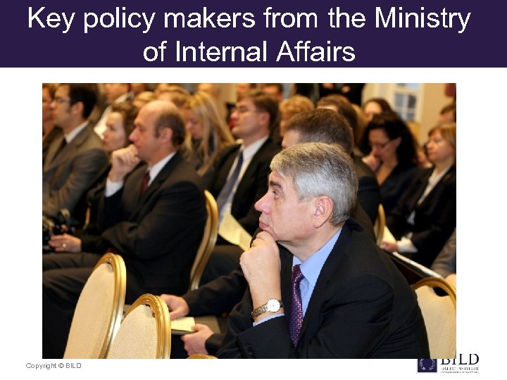 Key policy makers from the Ministry of Internal Affairs Copyright © BILD