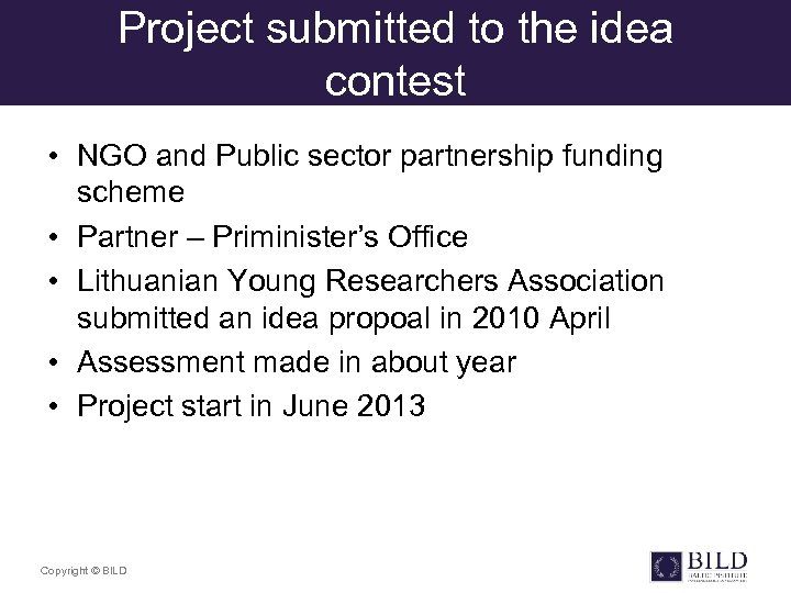 Project submitted to the idea contest • NGO and Public sector partnership funding scheme