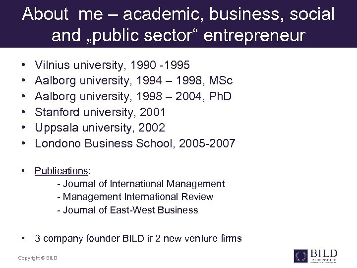"About me – academic, business, social and ""public sector"" entrepreneur • • • Vilnius"