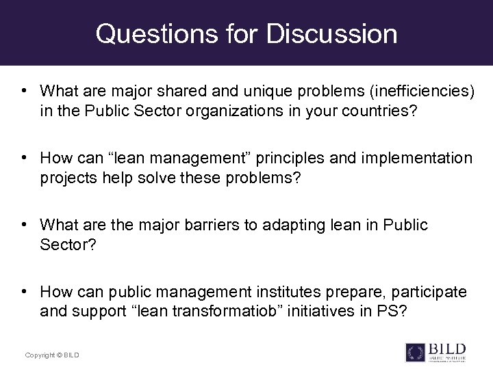 Questions for Discussion • What are major shared and unique problems (inefficiencies) in the