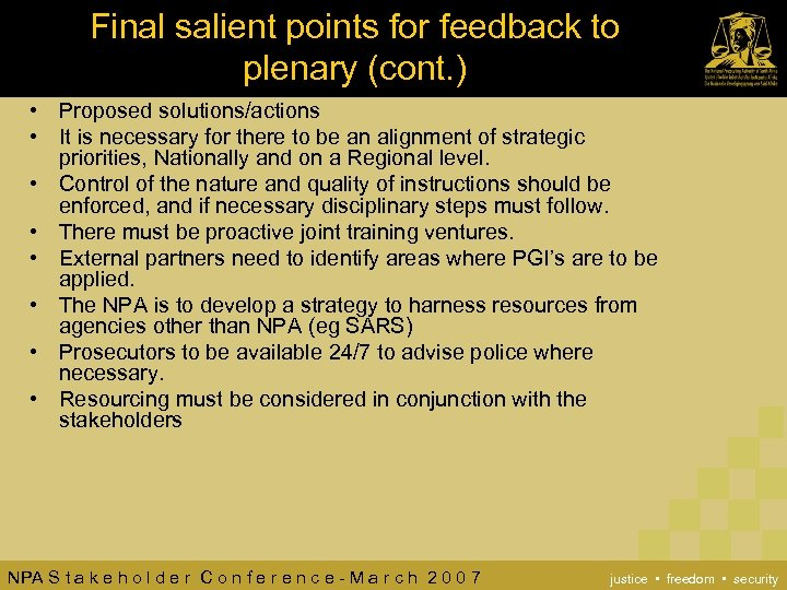 Final salient points for feedback to plenary (cont. ) • Proposed solutions/actions • It