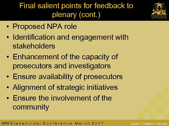 Final salient points for feedback to plenary (cont. ) • Proposed NPA role •