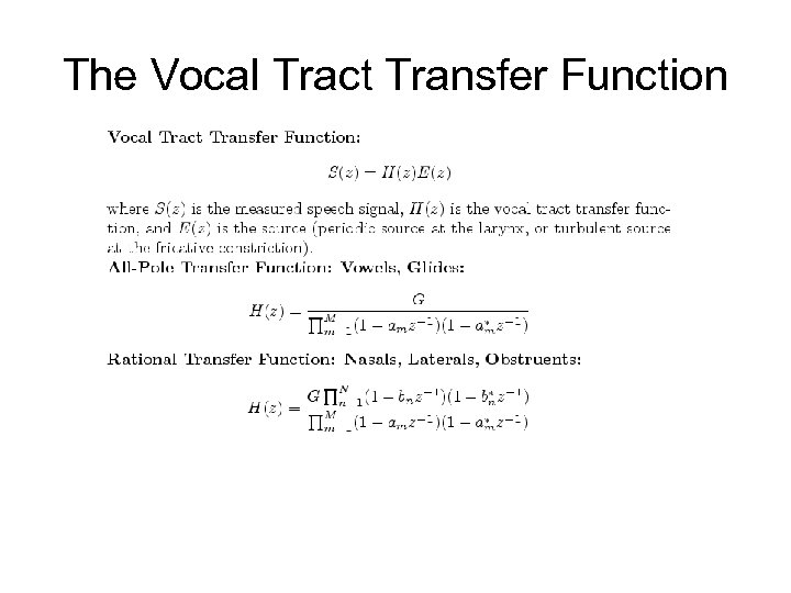 The Vocal Tract Transfer Function