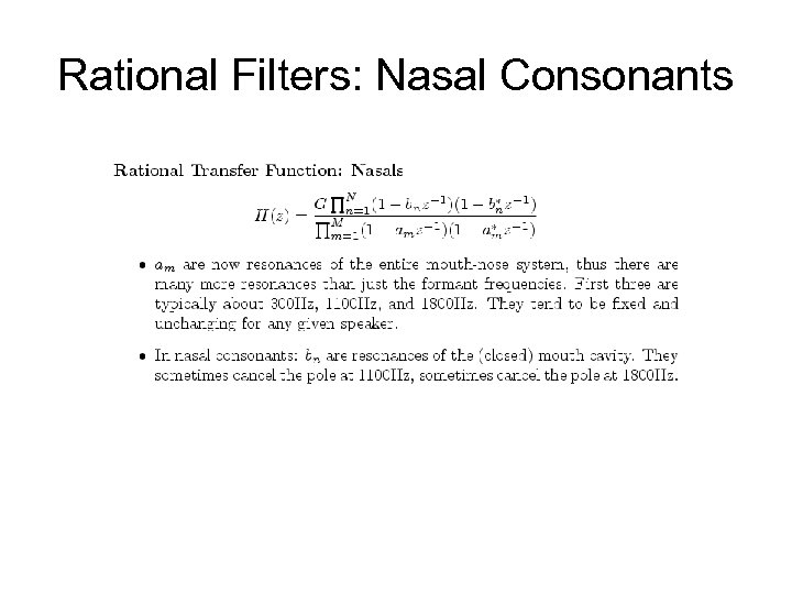 Rational Filters: Nasal Consonants