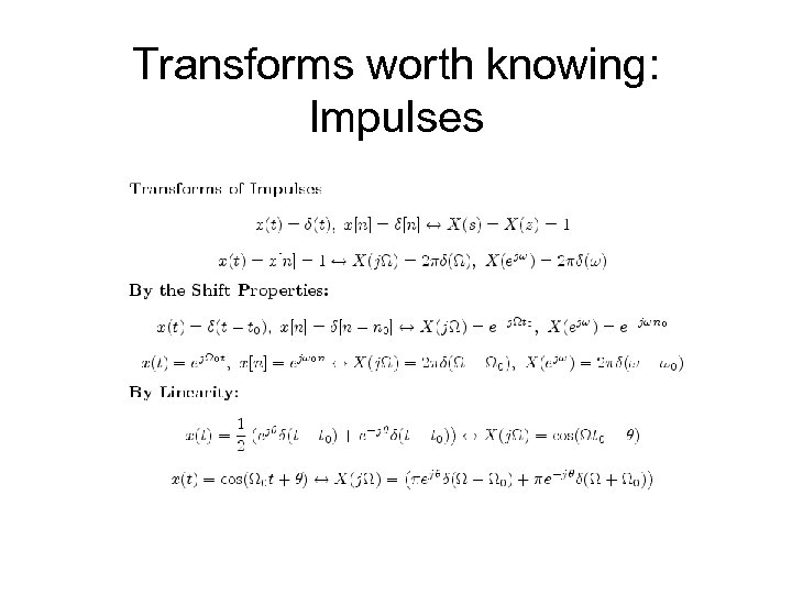 Transforms worth knowing: Impulses