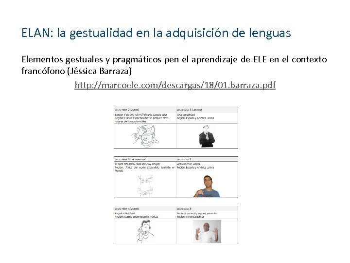 ELAN: la gestualidad en la adquisición de lenguas Elementos gestuales y pragmáticos pen el