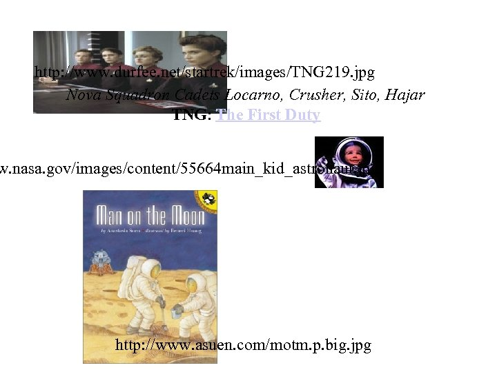 http: //www. durfee. net/startrek/images/TNG 219. jpg Nova Squadron Cadets Locarno, Crusher, Sito, Hajar TNG: