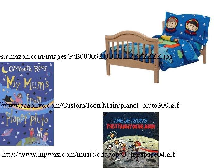 es. amazon. com/images/P/B 00009 ZIJB. 01. LZZZZZZZ. jpg //www. asaplive. com/Custom/Icon/Main/planet_pluto 300. gif http: