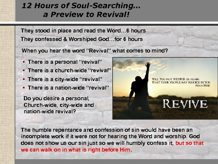 12 Hours of Soul-Searching… a Preview to Revival! They stood in place and read