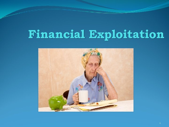 Financial Exploitation 1