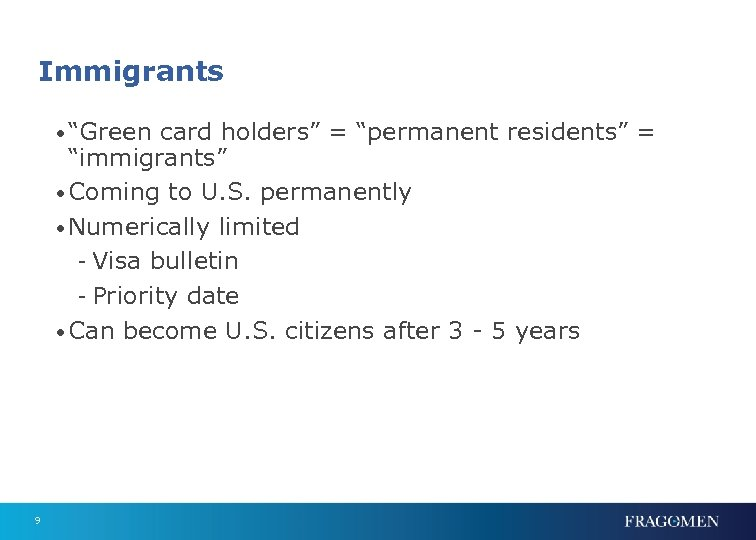 """Immigrants • """"Green card holders"""" = """"permanent residents"""" = """"immigrants"""" • Coming to U."""