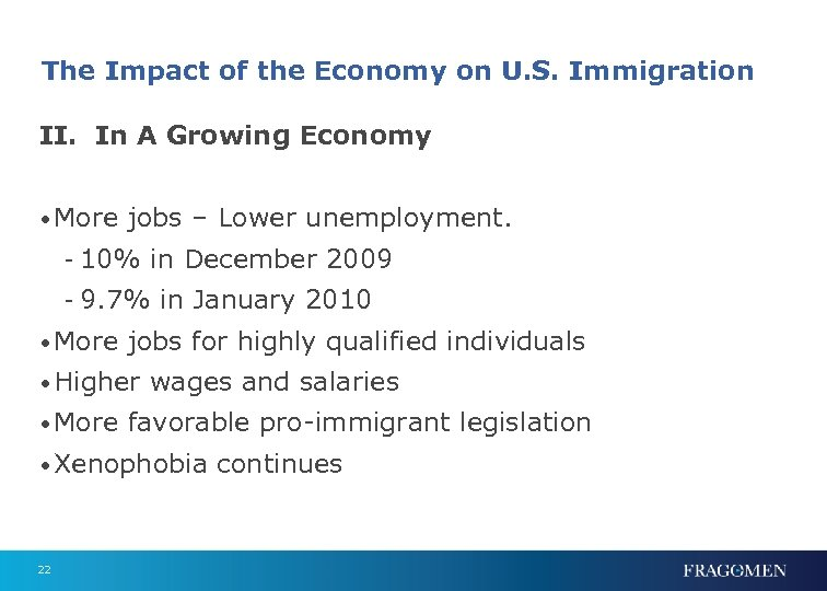 The Impact of the Economy on U. S. Immigration II. In A Growing Economy