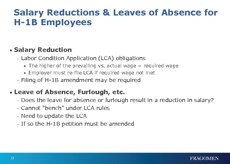 Salary Reductions & Leaves of Absence for H-1 B Employees • Salary Reduction -