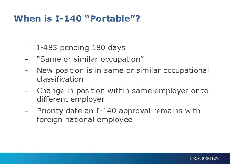 """When is I-140 """"Portable""""? – – """"Same or similar occupation"""" – New position is"""
