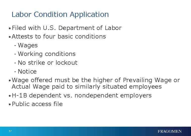 Labor Condition Application • Filed with U. S. Department of Labor • Attests to