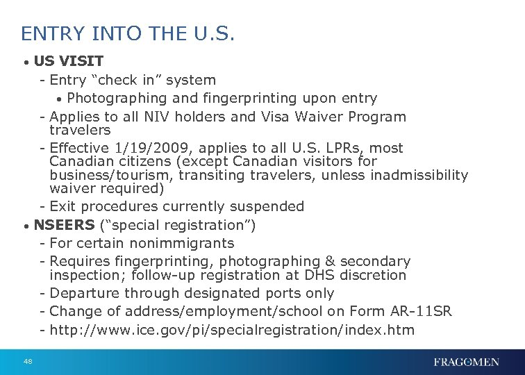 """ENTRY INTO THE U. S. • US VISIT - Entry """"check in"""" system •"""