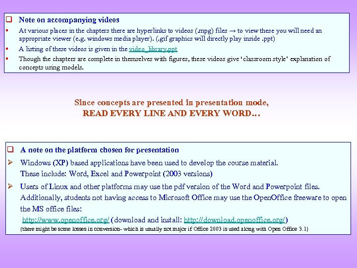 q Note on accompanying videos § § § At various places in the chapters