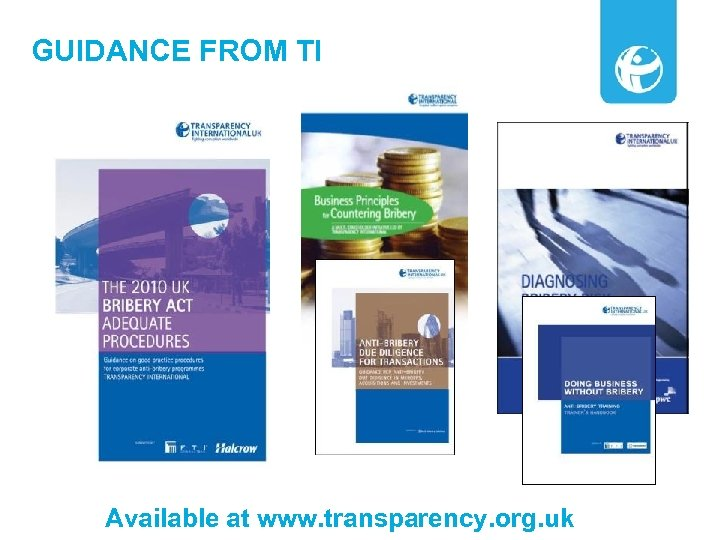GUIDANCE FROM TI Available at www. transparency. org. uk