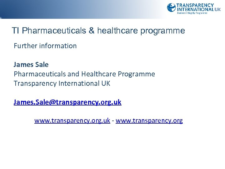 TI Pharmaceuticals & healthcare programme Further information James Sale Pharmaceuticals and Healthcare Programme Transparency