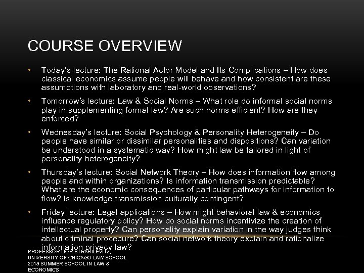 COURSE OVERVIEW • Today's lecture: The Rational Actor Model and Its Complications – How