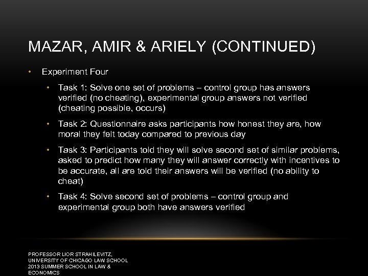 MAZAR, AMIR & ARIELY (CONTINUED) • Experiment Four • Task 1: Solve one set