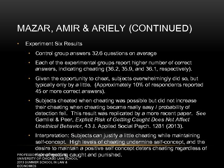 MAZAR, AMIR & ARIELY (CONTINUED) • Experiment Six Results • Control group answers 32.