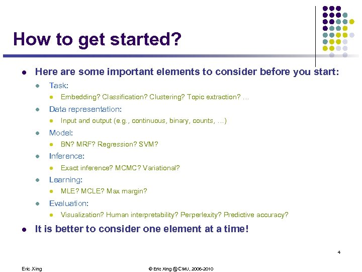 How to get started? l Here are some important elements to consider before you