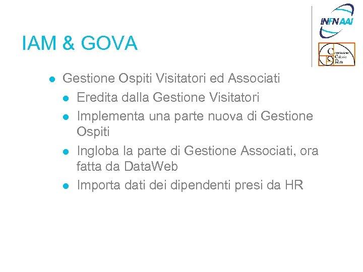 IAM & GOVA l Gestione Ospiti Visitatori ed Associati l Eredita dalla Gestione Visitatori