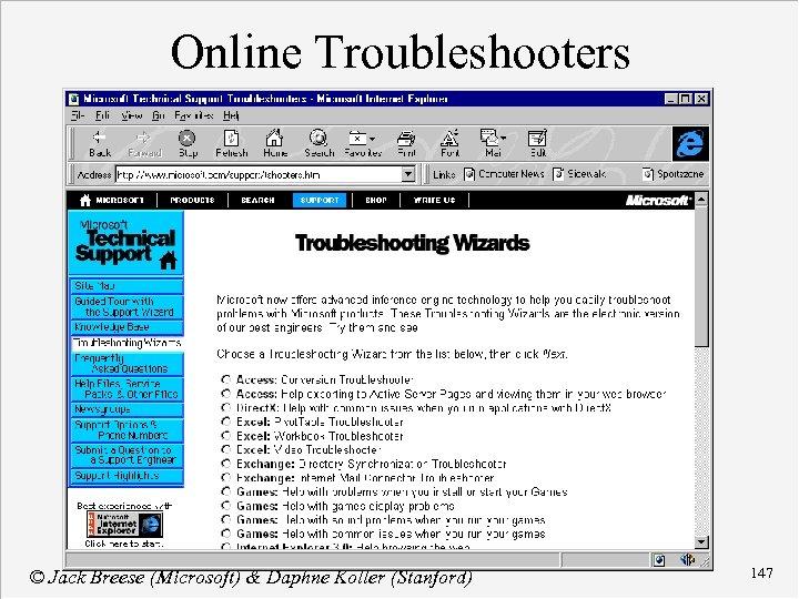 Online Troubleshooters © Jack Breese (Microsoft) & Daphne Koller (Stanford) 147