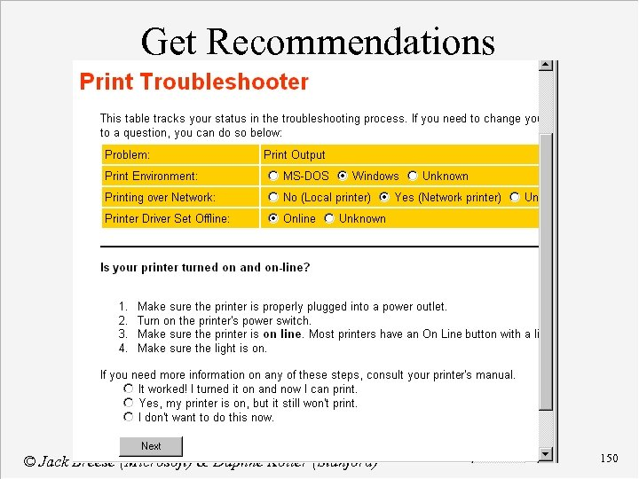 Get Recommendations © Jack Breese (Microsoft) & Daphne Koller (Stanford) 150