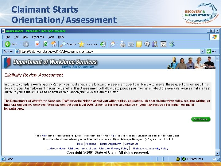 Claimant Starts Orientation/Assessment 23