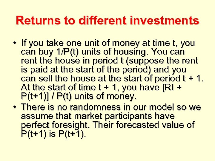 Returns to different investments • If you take one unit of money at time