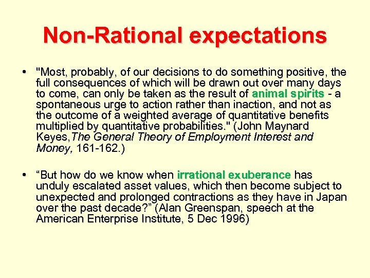 Non-Rational expectations •