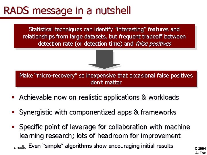 """RADS message in a nutshell Statistical techniques can identify """"interesting"""" features and relationships from"""