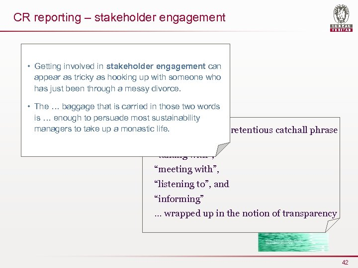CR reporting – stakeholder engagement • Getting involved in stakeholder engagement can appear as