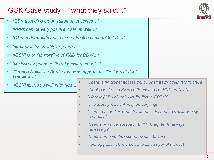 """GSK Case study – """"what they said…"""" • 'GSK a leading organisation on vaccines…'"""