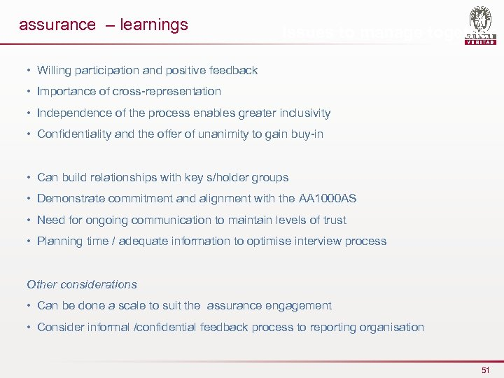 assurance – learnings Issues to manage together • Willing participation and positive feedback •