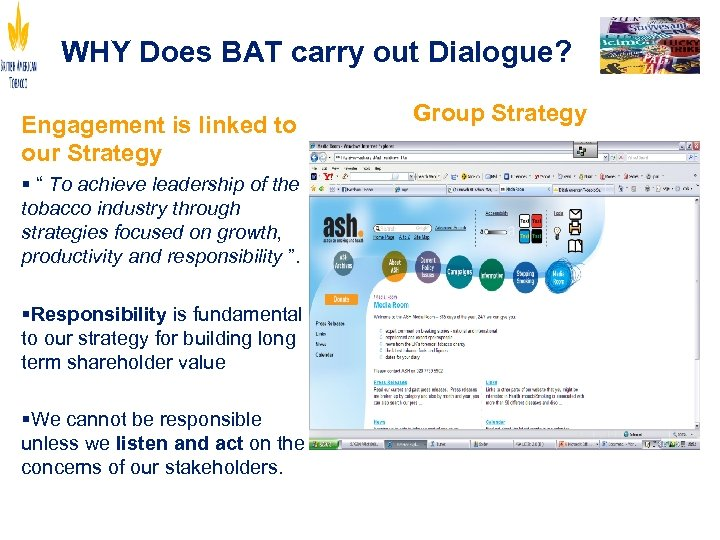 """WHY Does BAT carry out Dialogue? Engagement is linked to our Strategy § """""""