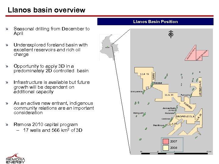 Llanos basin overview Llanos Basin Position » Seasonal drilling from December to April »