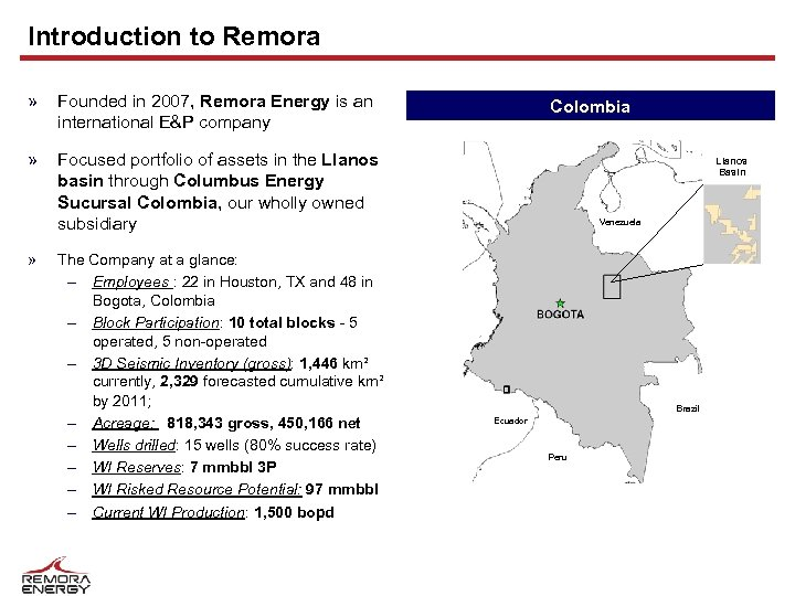 Introduction to Remora » Founded in 2007, Remora Energy is an international E&P company